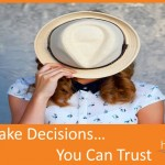[Article] How to Make Decisions you Can Trust