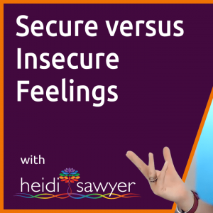S1E2 Insecure feeling in a relationship v feeling secure in a relationship