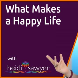S5E1 What Makes A Happy Life